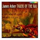 James Asher Tigers of the Raj CD