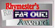 Rhymester's Far Out Award