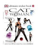 Catwoman Ultimate Sticker Book